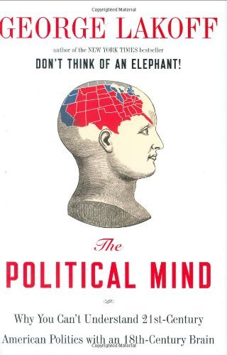 Political Mind, the by George Lakoff (2008-06-01)