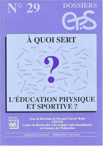 A quoi sert l'éducation physique et sportive ? par Collectif