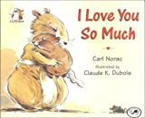I Love You So Much (Lola Books)