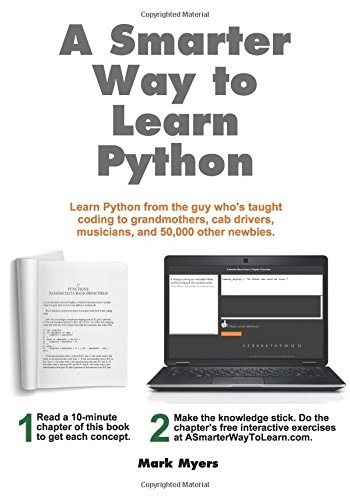 A Smarter Way to Learn Python: Learn it faster. Remember it longer. por Mark Myers