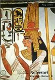 Nefertari: Gemahlin Ramses' II - Heike C Schmidt, Joachim Willeitner