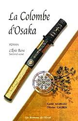 L'épée reine, Tome 2 : La colombe d'Osaka