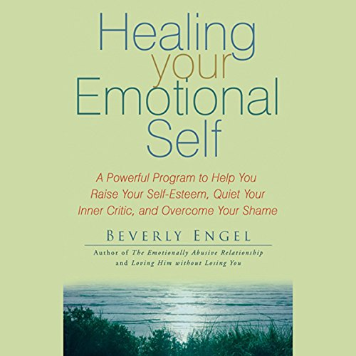 Healing Your Emotional Self  Audiolibri