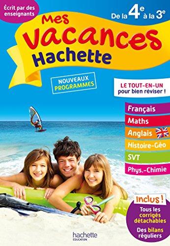 Mes vacances Hachette 4E/3E - Cahier de vacances