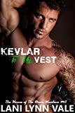 Kevlar To My Vest (The Heroes of The Dixie Wardens MC Book 3)