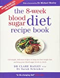 : The 8-Week Blood Sugar Diet Recipe Book