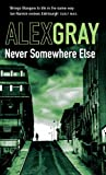 Never Somewhere Else (Detective Lorimer Series Book 1)
