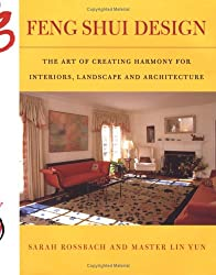 Feng Shui Design: From History and Landscape to Modern Gardens and Interiors
