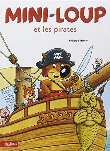 Mini-Loup (Tome 5) : Mini-Loup et les pirates
