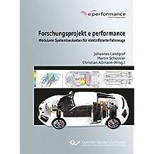 Forschungsprojekt e performance: Modularer Systembaukasten für elektrifizierte Fahrzeuge