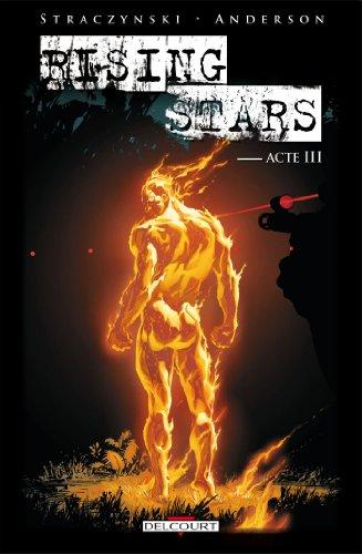 Rising Stars - Acte 3