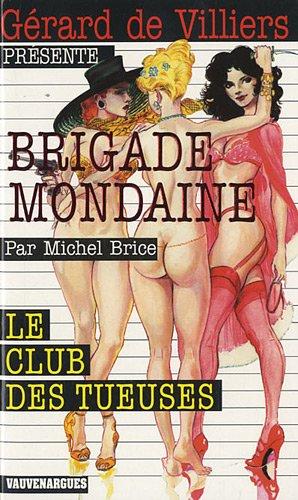 Le club des tueuses par Michel Brice
