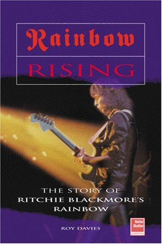 rainbow-rising-the-story-of-ritchie-blackmores-rainbow