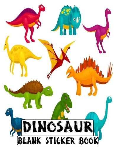 Dinosaur Blank Sticker Book: Blank Sticker Book Dinosaur Theme 8.5 x 11, 100 Pages: Volume 8 por Alia Leone