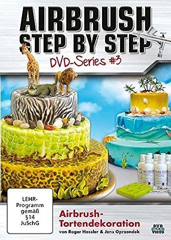 Airbrush Step by Step DVD-Series #3: Airbrush-Tortendekoration