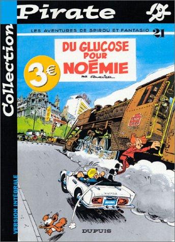 BD Pirate : Spirou, tome 21 : Du glucose pour Noémie