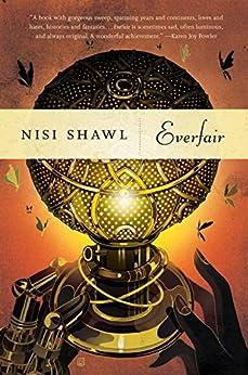 Everfair: A Novel di [Shawl, Nisi]