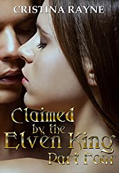 Claimed by the Elven King: Part Four (English Edition)