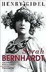 Sarah Bernhardt par Gidel