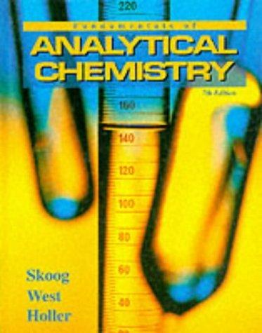 Fundamentals of Analytical Chemistry (Saunders Golden Sunburst Series) by Douglas A. Skoog (1995-09-24)