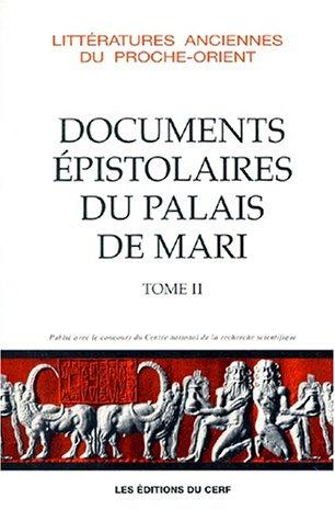 Documents pistolaires du palais de Mari, tome 2