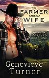 The Farmer Takes a Wife (Las Morenas, Book One)