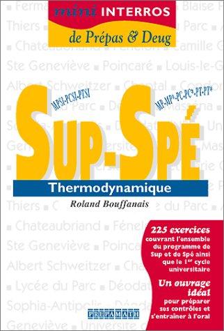 Thermodynamique Sup & Spé par Roland Bouffanais