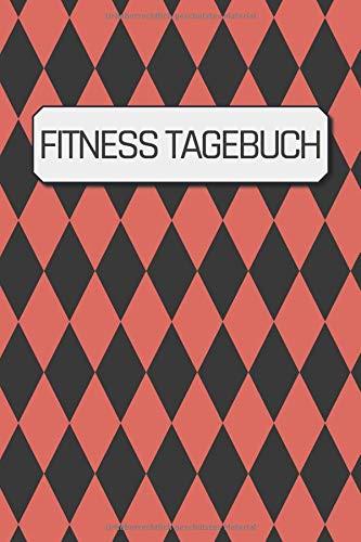 Fitness Tagebuch: Krafttraining Tagebuch um Übungen, Wiederholungen und Sätze zu erfassen | ca. DIN A5 mit 100 Seiten zum Ausfüllen | Fürs Fitnessstudio, Krafttraining & 90 Tage Challenge