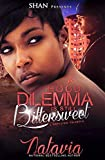 A Hood Dilemma is Still Bittersweet: A Naptown Triangle (A Bittersweet Hood Dilemma Book 3)