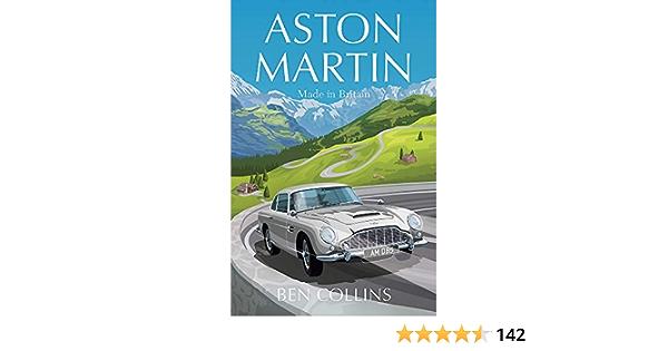 Aston Martin Made In Britain Amazon De Collins Ben Fremdsprachige Bücher