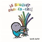 Le Bouquet d'Arc-en-Ciel !