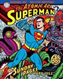 [(Superman: 1949-1953 Volume 1 : The Atomic Age Sundays)] [By (artist) Wayne Boring ] published on (July, 2015)