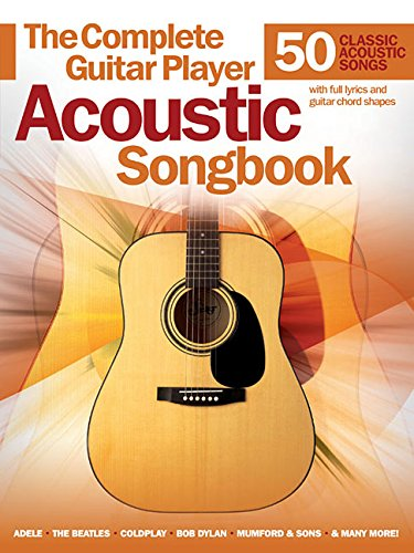 Complete Guitar Player Acoustic Songbook