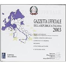 Gazzetta ufficiale della Repubblica Italiana (2003). CD-ROM