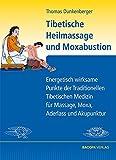 Tibetische Heilmassage und Moxabustion. (Amazon.de)