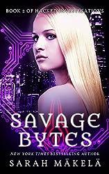 Savage Bytes (Hacked Investigations Book 2) (English Edition)