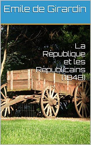 En ligne La République et les Républicains (1848) pdf