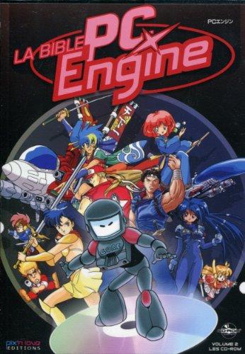 LA BIBLE PC ENGINE. VOLUME 2: LES CD-ROM par COLLECTIF