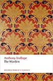 The Warden: The Chronicles of Barsetshire by Anthony Trollope