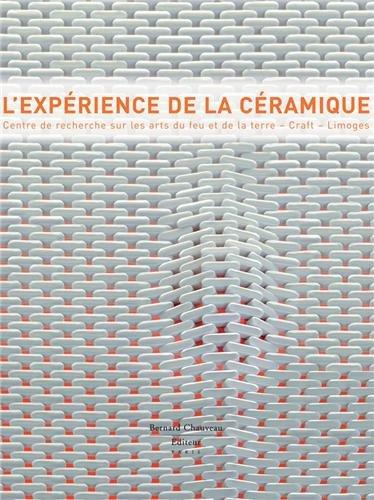 L'Expérience de la céramique : Centre de recherche sur les arts du feu et de la terre (Craft), Limoges par Jeanne Quéheillard