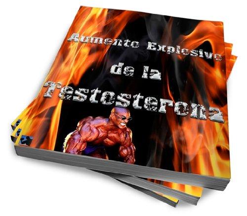 Aumento Explosivo de la Testosterona (Annotated) por Tomas Soley