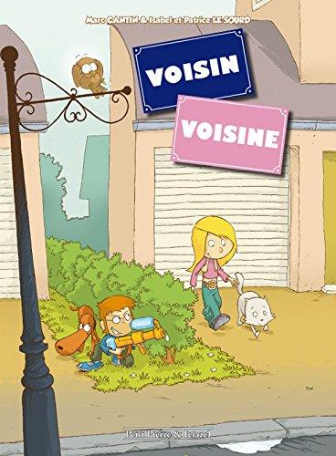 Voisin Voisine - tome 1 (01)