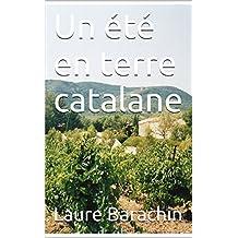 Un été en terre catalane (French Edition)