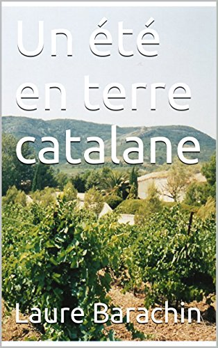 un-ete-en-terre-catalane