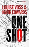 One Shot (Kindle Single)