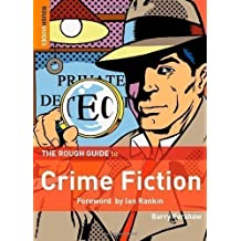 The Rough Guide to Crime Fiction (Rough Guides Reference Titles) by Barry Forshaw 1st (first) Edition (2007)
