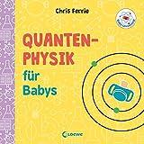 Baby-Universität - Quantenphysik für Babys