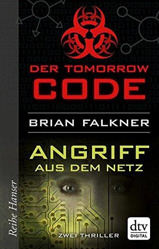 Tomorrow Code - Angriff aus dem Netz: Thriller
