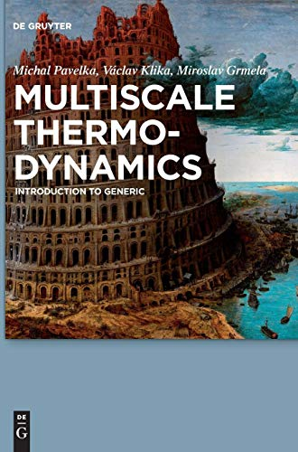 Multiscale Thermo-Dynamics: Introduction to GENERIC por Michal Pavelka