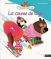 La course de luge (EDMOND SES AMIS) (French Edition)